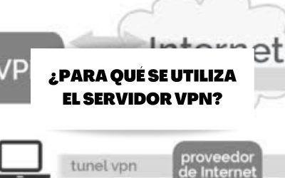 Descubre para qué puedes utilizar los servidores VPN