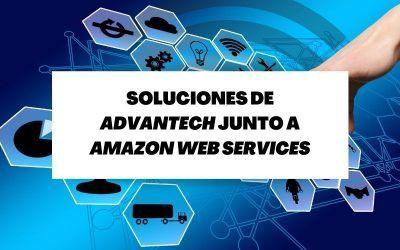 Descubre las soluciones Edge de Advantech junto a Amazon Web Services (AWS)